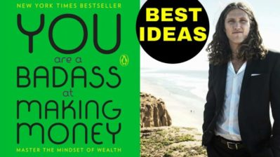 YOU ARE A BADASS AT MAKING MONEY | Jen Sincero |  Best Ideas + Book Summary