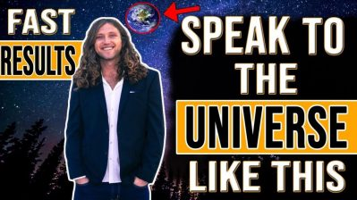 SPEAK TO THE UNIVERSE to Manifest ANYTHING You Want FAST!!! (law of attraction)