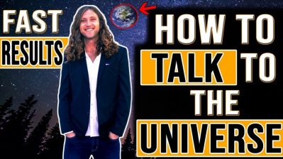 How To TALK TO THE UNIVERSE to Manifest What You Want | Law of Attraction (WARNING! INSTANT RESULTS)