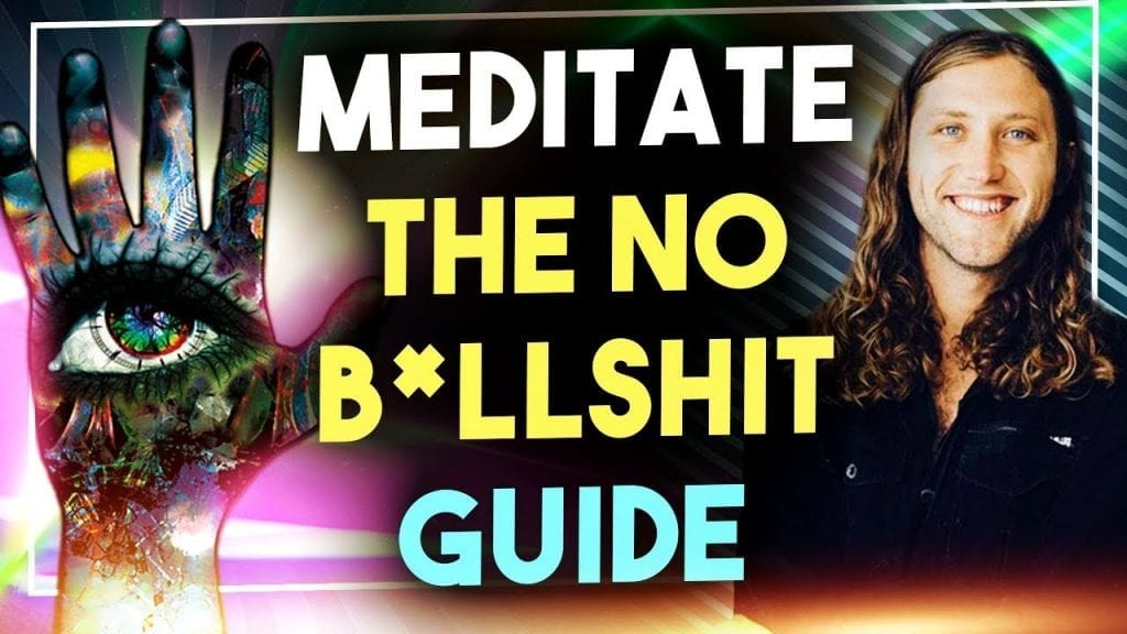 Meditation Techniques: How To Meditate For Beginners - The No BullSh*T Guide