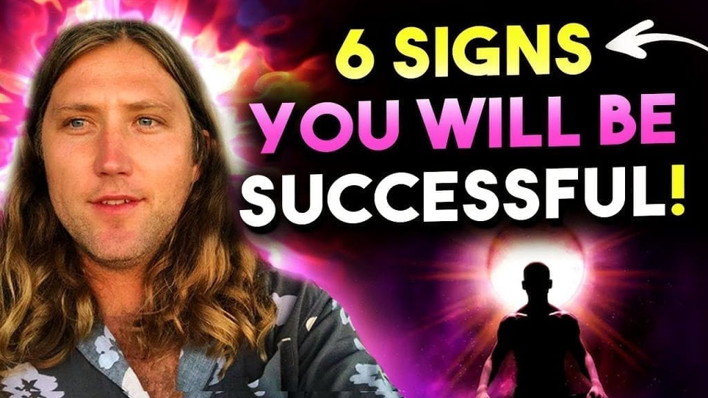6 Signs You Are Going To Be Successful