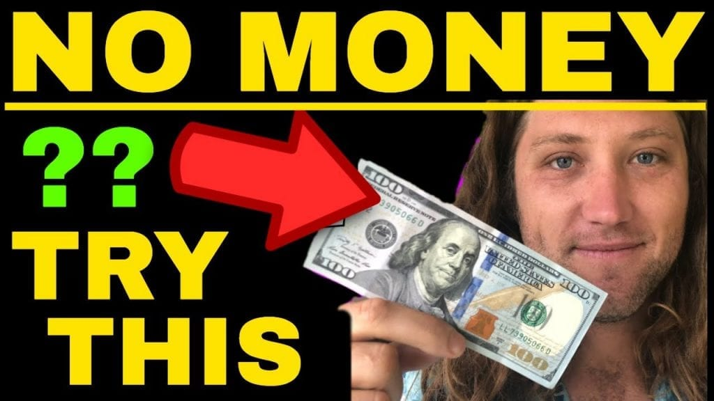 DO THIS WHEN YOU HAVE NO MONEY!!