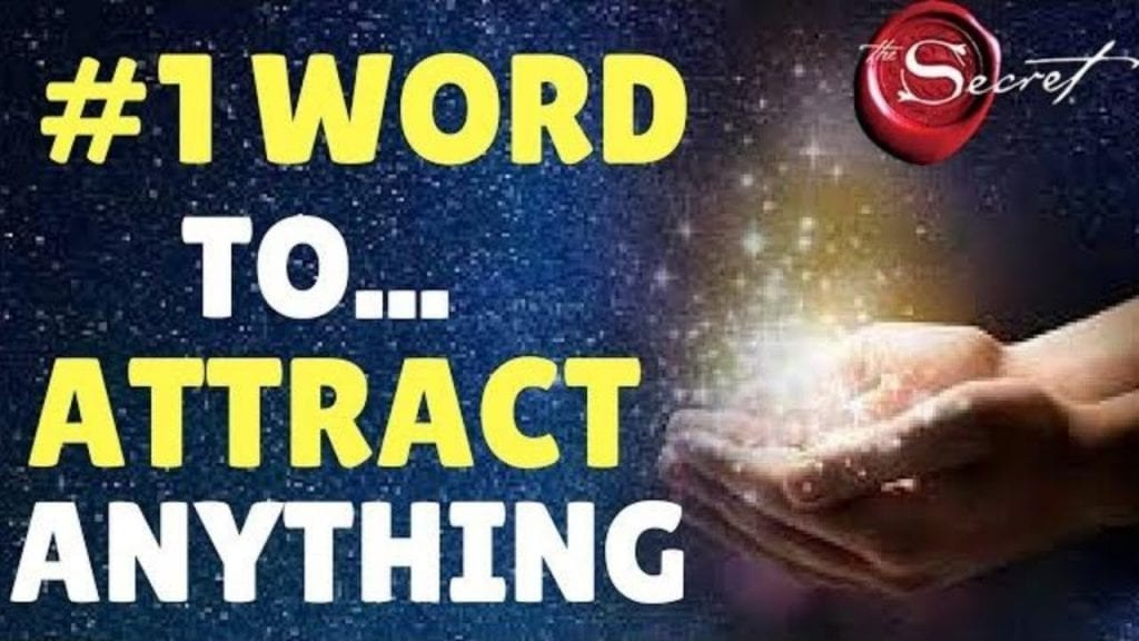 The Most Powerful WORD To Attract What You Want FAST Using The Law of Attraction | The Secret