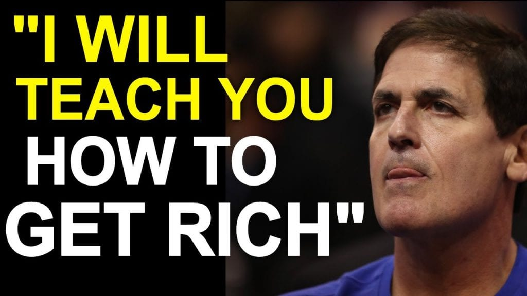 The Mindset of A Billionaire Mark Cuban Explains The Truth About Getting Rich