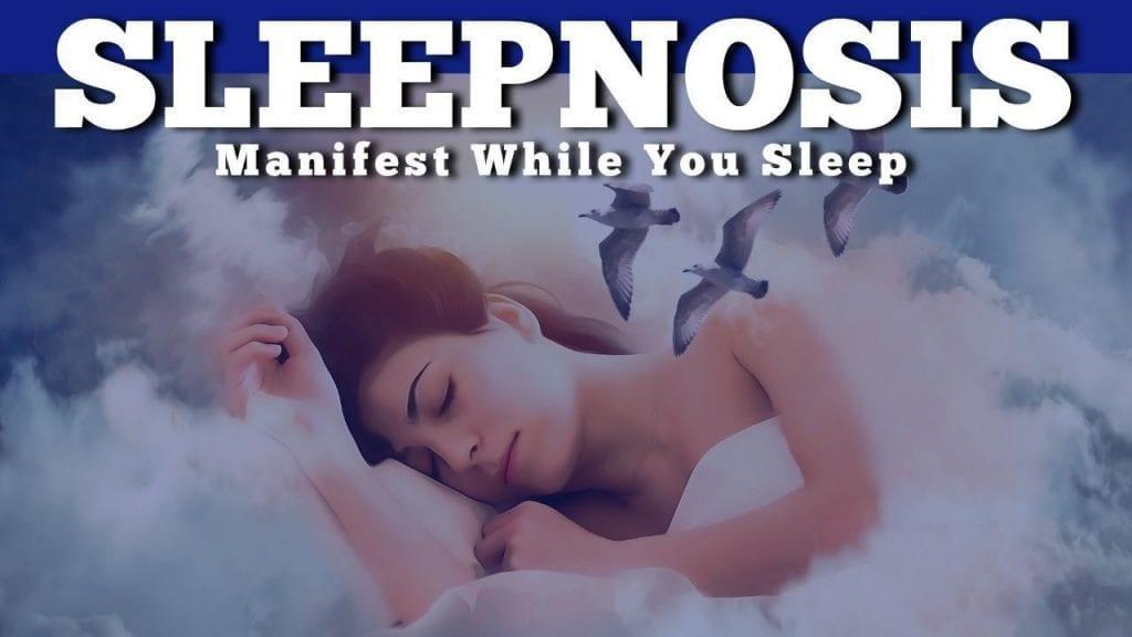 Sleepnosis - Manifest While You Sleep