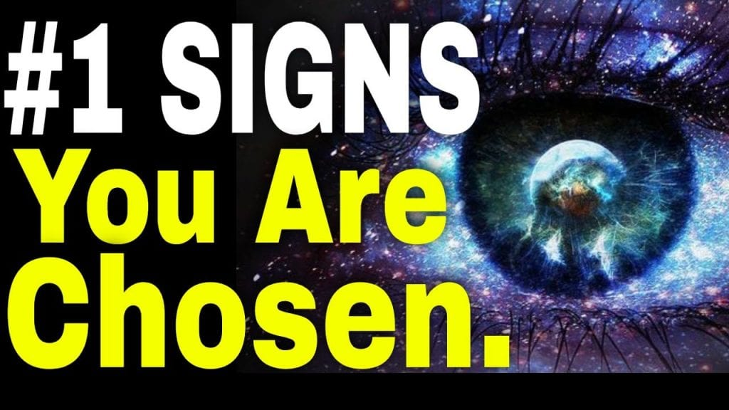 #1 Signs You Are A Chosen One