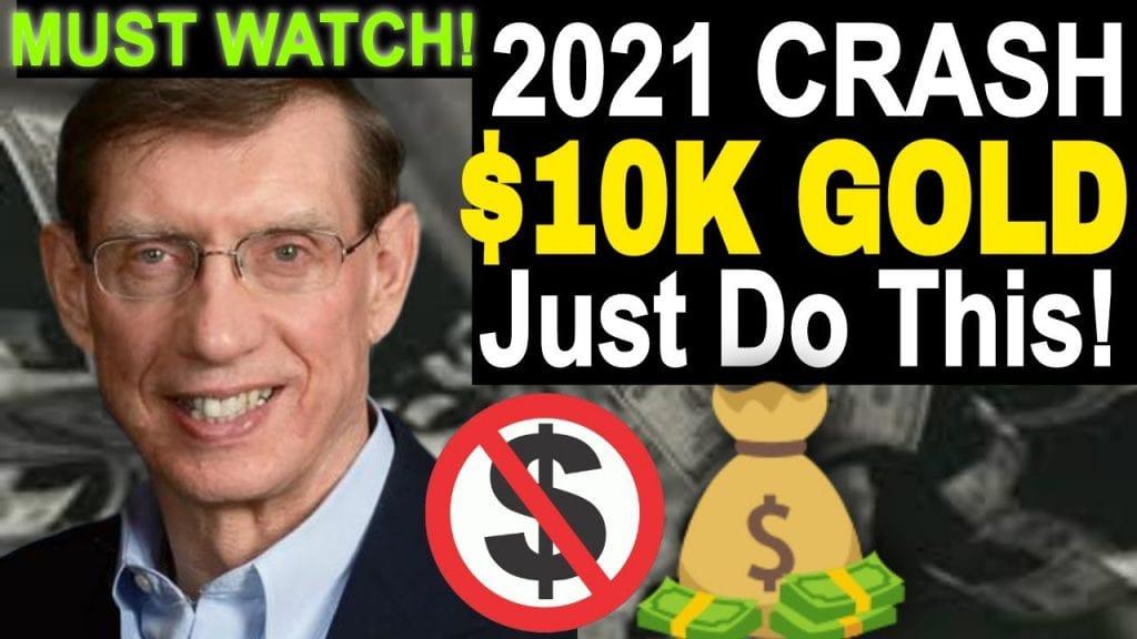 2021 Stock Market Crash - Gold Will Go To $10,000. Invest in Gold & Silver Stocks!David Hunter