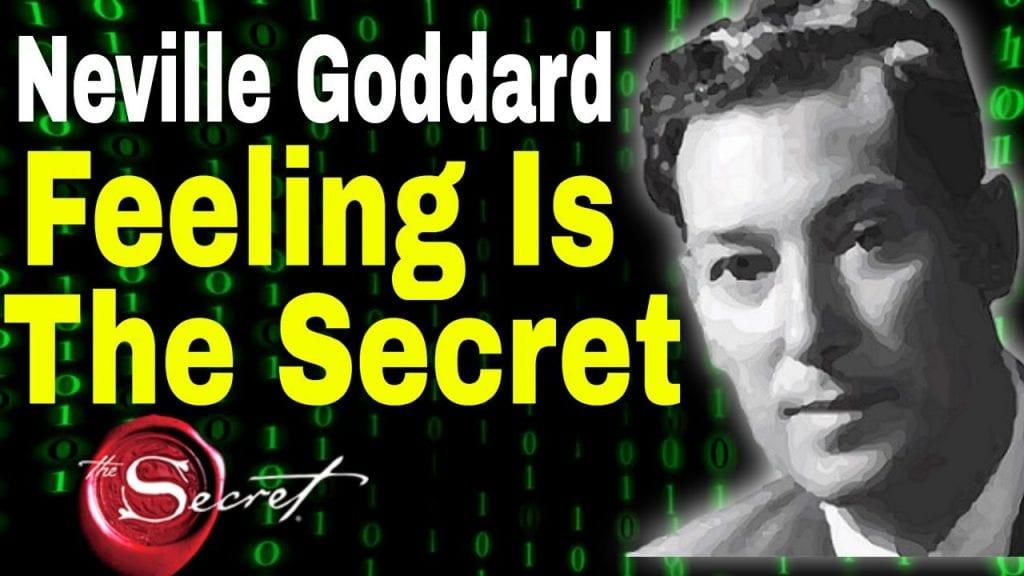 Neville Goddard - The Feeling Is the Secret (Very Powerful!)