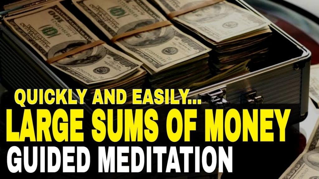 Guided Meditation Attract HUGE Amounts of Money Easily And Quickly