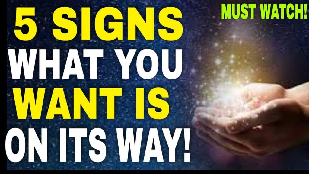 5 Signs From The Universe That What You Want To Attract Is On Its Way | Law of Attraction