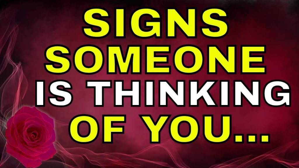 Shocking Signs That Someone Is Constantly Thinking About You