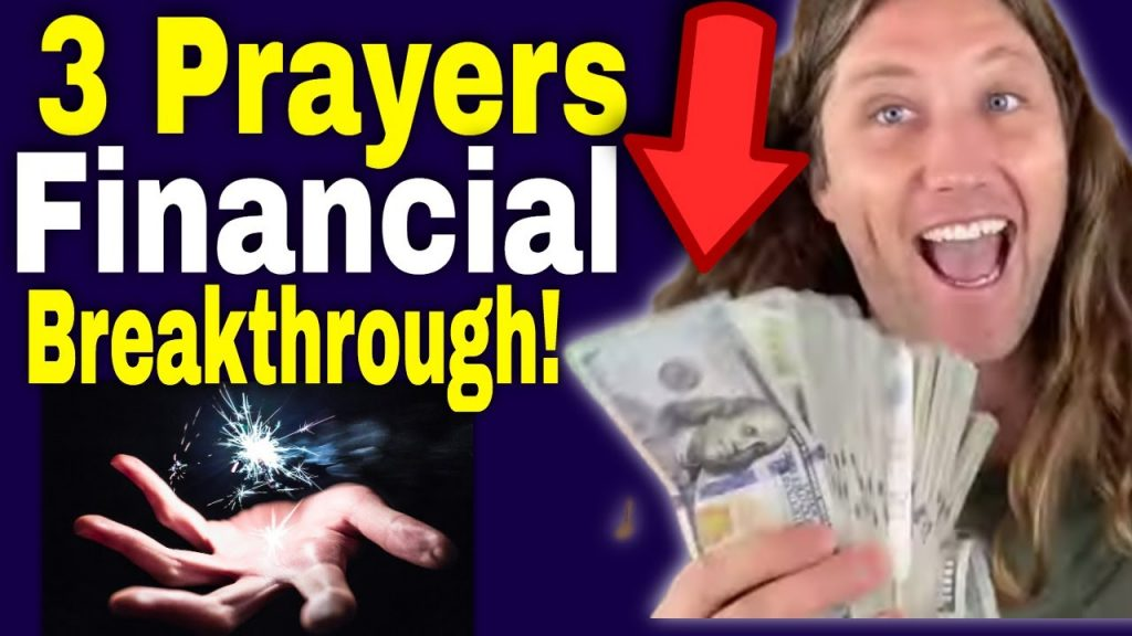 3 Most Powerful PRAYERS For FINANCIAL BREAKTHROUGH Do This When You Have NO Money!!