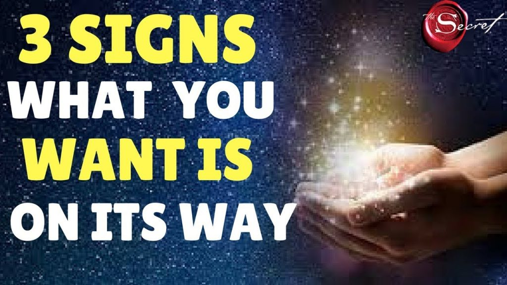 3 Signs From The Universe That What You Want To Attract Is On Its Way | (Law of Attraction)