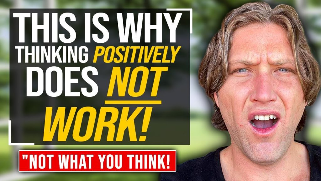 This Is Why POSITIVE Thoughts AREN'T WORKING! (eye opening!)